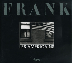 Robert Frank: Les Americains