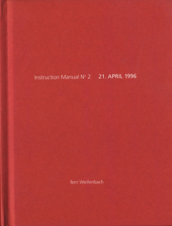 Terri Weifenbach: Instruction Manual N.2 21.APRIL 1996